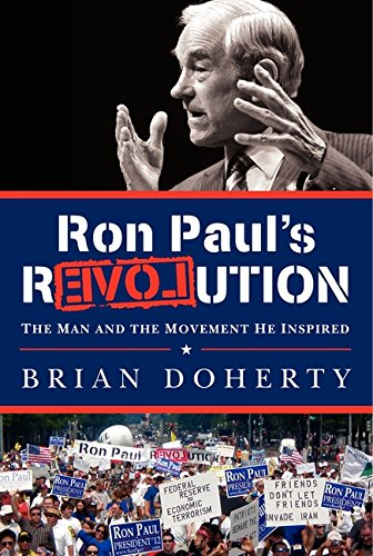 9780062114792: Ron Paul's Revolution: The Man and the Movement He Inspired
