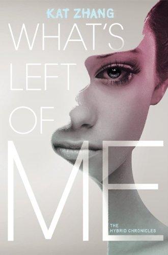 9780062114877: What's Left of Me (Hybrid Chronicles)