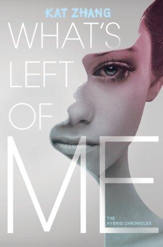 9780062114884: What's Left of Me (Hybrid Chronicles)