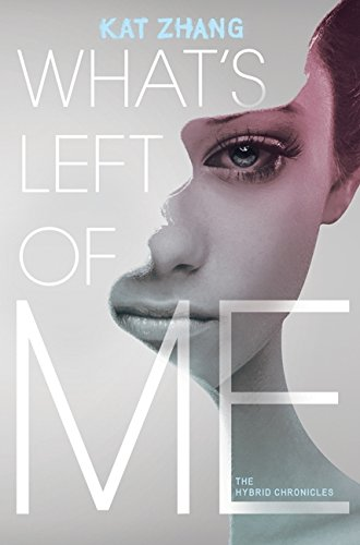 9780062114884: What's Left of Me (Hybrid Chronicles)