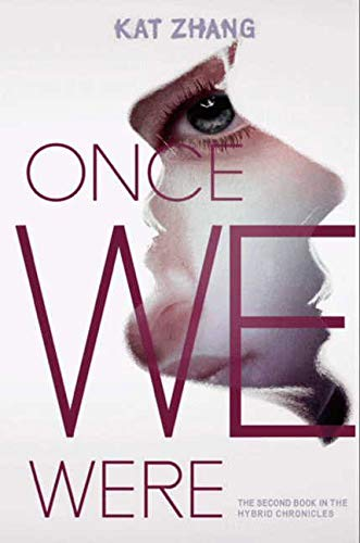 9780062114907: Once We Were (Hybrid Chronicles)