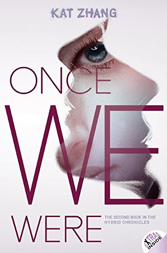 9780062114914: Once We Were (Hybrid Chronicles)