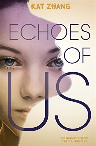 9780062114938: Echoes of Us (Hybrid Chronicles)