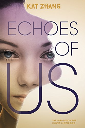 9780062114945: Echoes of Us (Hybrid Chronicles)