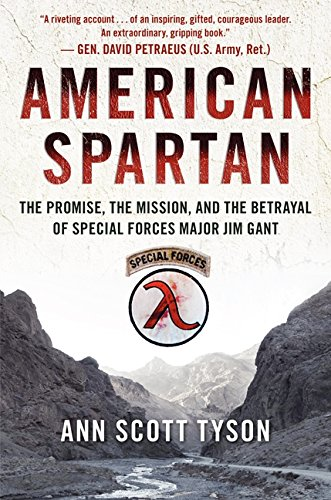 9780062114983: American Spartan: The Promise, the Mission, and the Betrayal of Special Forces Major Jim Gant
