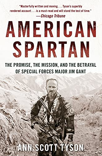 9780062114990: American Spartan: The Promise, the Mission, and the Betrayal of Special Forces Major Jim Gant