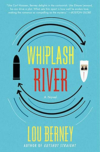 9780062115287: Whiplash River: A Novel
