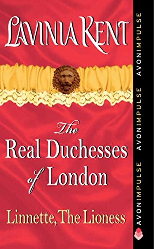 9780062115706: Linnette, The Lioness (Real Duchesses of London)