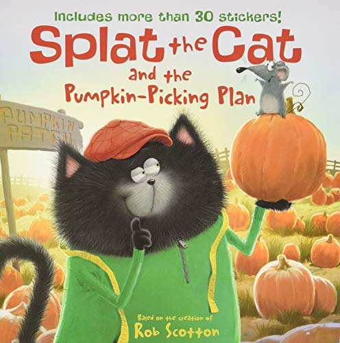 9780062115867: Splat the Cat and the Pumpkin-Picking Plan [With Sticker(s)]