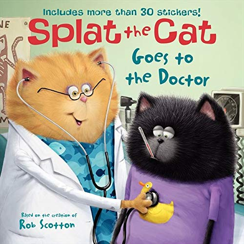 9780062115881: Splat the Cat Goes to the Doctor