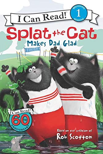 9780062115973: Splat the Cat Makes Dad Glad (I Can Read Book 1)
