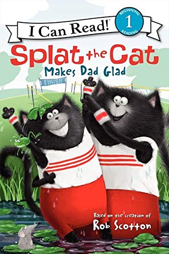 9780062115997: Splat the Cat Makes Dad Glad (I Can Read Book 1)