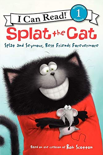 9780062116031: Splat and Seymour, Best Friends Forevermore (I Can Read! Splat the Cat - Level 1)
