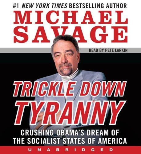 9780062116529: Trickle Down Tyranny Unabridged CD