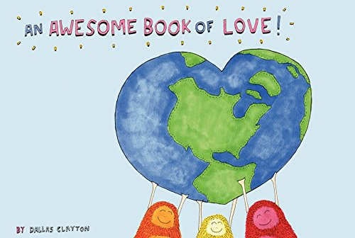 9780062116666: An Awesome Book of Love!
