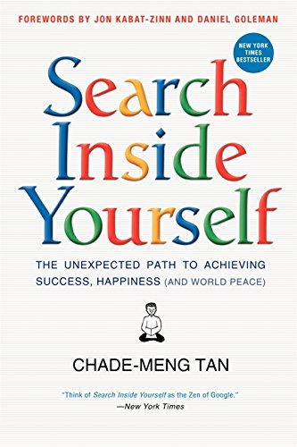 9780062116925: Search Inside Yourself: The Unexpected Path to Achieving Success, Happiness (and World Peace)