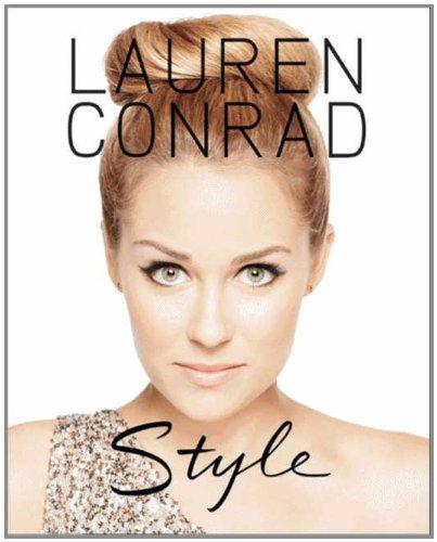 9780062117090: Lauren Conrad Style