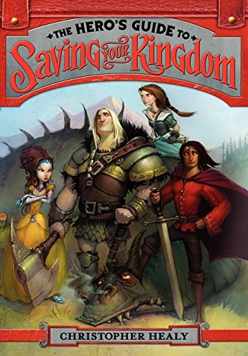 9780062117434: The Hero's Guide to Saving Your Kingdom