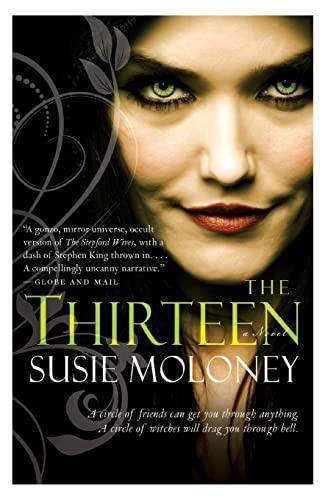 9780062117663: The Thirteen: A Novel