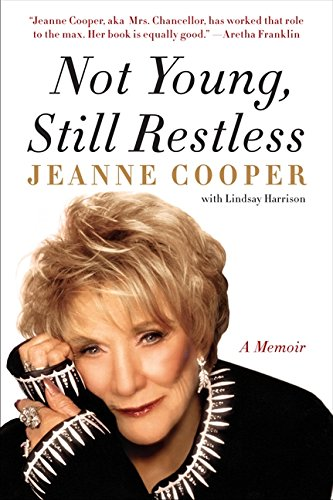 9780062117748: Not Young, Still Restless: A Memoir