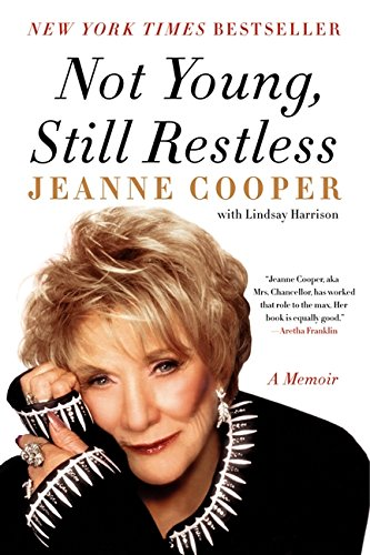 9780062117755: Not Young, Still Restless: A Memoir