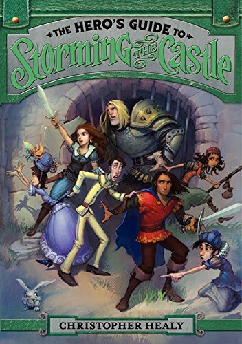 9780062118455: The Hero's Guide to Storming the Castle