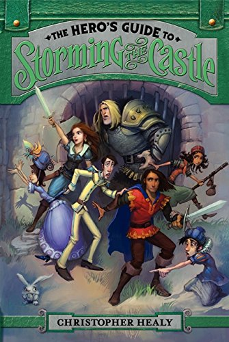 9780062118462: The Hero's Guide to Storming the Castle
