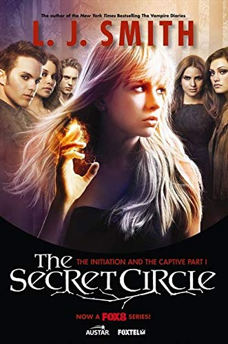 9780062119001: The Secret Circle: The Initiation and The Captive Part I TV Tie-in Edition