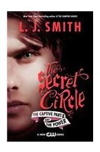 9780062119025: The Secret Circle: The Captive Part II and the Power TV Tie-In Edition