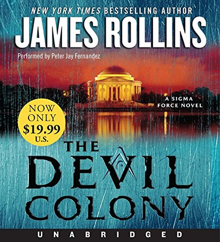 9780062119155: The Devil Colony: A Sigma Force Novel