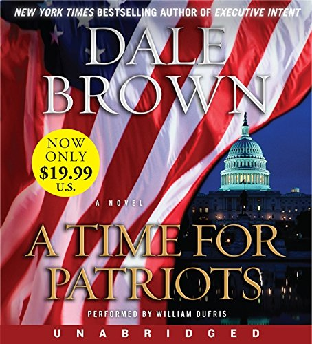 9780062119223: Time for Patriots Low Price CD, A: A Novel