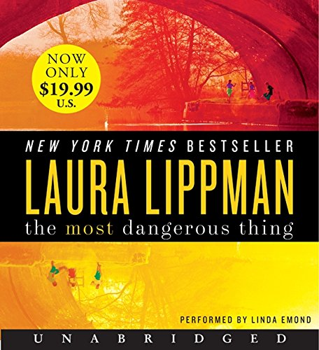 The Most Dangerous Thing Low Price CD (9780062119254) by Laura Lippman
