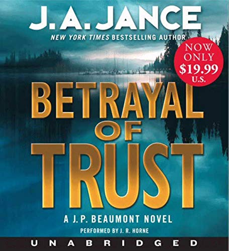 9780062119278: Betrayal of Trust (J. P. Beaumont Mysteries)