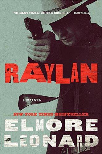 9780062119469: Raylan: A Novel