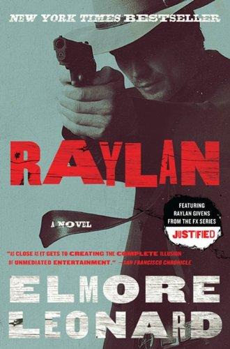 9780062119476: Raylan: A Novel