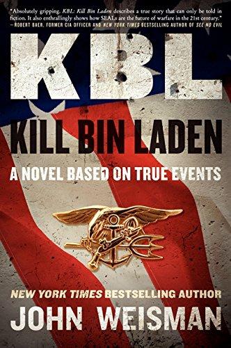9780062119513: KBL: Kill Bin Laden: A Novel Based on True Events