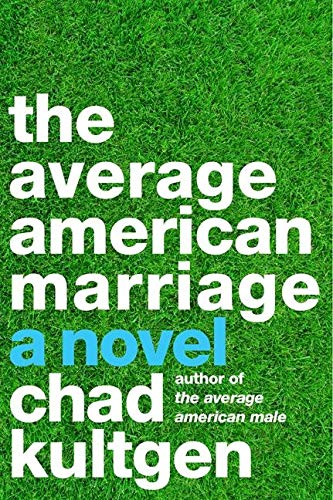 9780062119551: The Average American Marriage: A Novel
