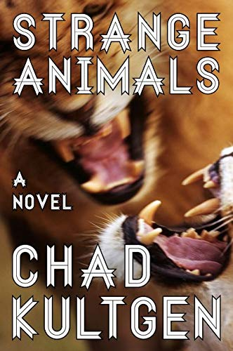 9780062119575: Strange Animals: A Novel