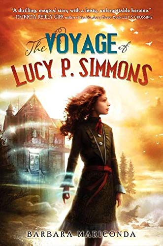 9780062119797: The Voyage of Lucy P. Simmons