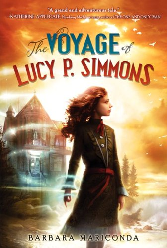 9780062119803: The Voyage of Lucy P. Simmons