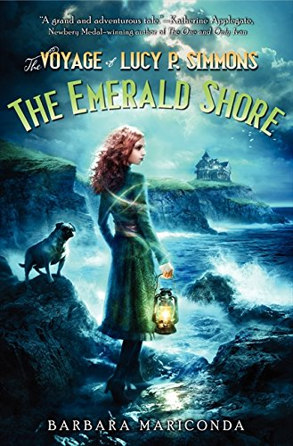 9780062119964: The Voyage of Lucy P. Simmons: The Emerald Shore