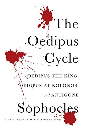 The Oedipus Cycle: A New Translation (Paperback)