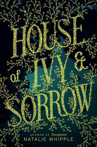 9780062120182: House of Ivy & Sorrow