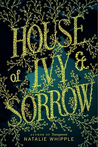9780062120182: House of Ivy & Sorrow