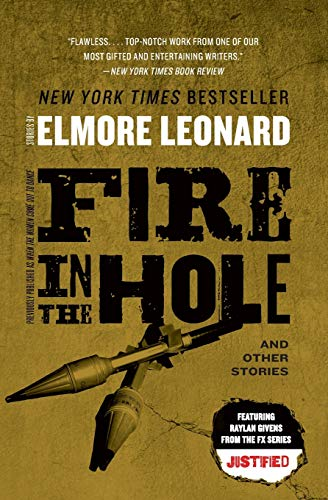 9780062120342: Fire in the Hole: Stories