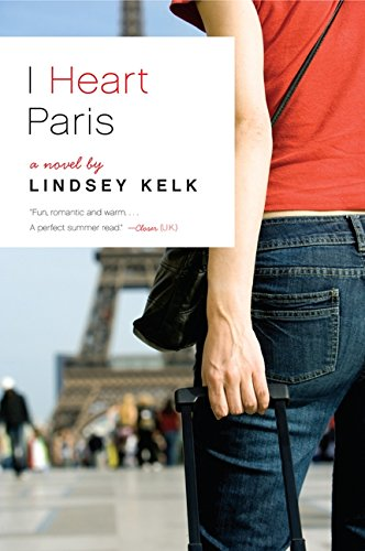 9780062120427: I Heart Paris: A Novel