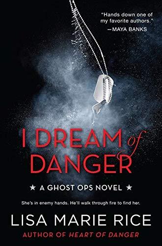9780062121806: I Dream of Danger: A Ghost Ops Novel (Ghost Ops Novels)