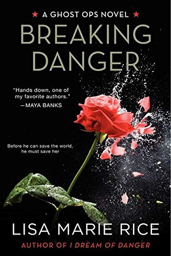 9780062121875: Breaking Danger: A Ghost Ops Novel (Ghost Ops Novels)