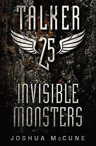 9780062121943: Talker 25 #2: Invisible Monsters
