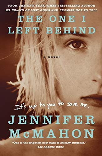 9780062122551: The One I Left Behind